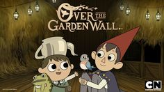 #OverTheGardenWall | Over the Garden Wall - Movies & TV on Google Play