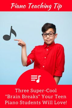 """3 Super Cool """"Brain Breaks"""" Your Teen Piano Students Will Love"""