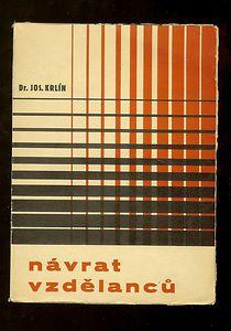 Navrat vzdelancu, J. Krlin, Cesko akc. Tiskarny, 1930 | Cover by R. Parizek