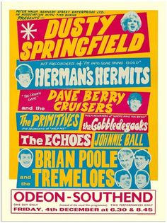 Ideas For Pop Art Poster Retro Peter Otoole Pop Art Posters, Rock Posters, Band Posters, Theatre Posters, Event Posters, Vintage Concert Posters, Vintage Posters, The Tremeloes, Dusty Springfield