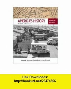 Americas History 6e V2  Documents to Accompany Americas History 6e V2 (9780312465834) James A. Henretta, David Brody, Lynn Dumenil, Susan Ware , ISBN-10: 0312465831  , ISBN-13: 978-0312465834 ,  , tutorials , pdf , ebook , torrent , downloads , rapidshare , filesonic , hotfile , megaupload , fileserve