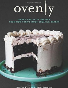 Ovenly: Sweet and Salty Recipes from New York's Most Creative Bakery by Erin Patinkin