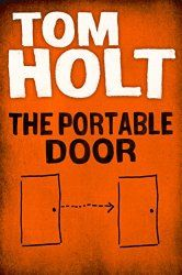The Portable Door by Tom Holt {Book Review}
