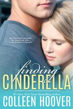 "Read ""Finding Cinderella A Novella"" by Colleen Hoover available from Rakuten Kobo. New York Times bestselling author Colleen Hoover writes a free novella about the search for happily ever after. Colleen Hoover, I Love Books, Good Books, Books To Read, My Books, Galera Record, Cinderella Book, Free Kindle Books, Romance Novels"