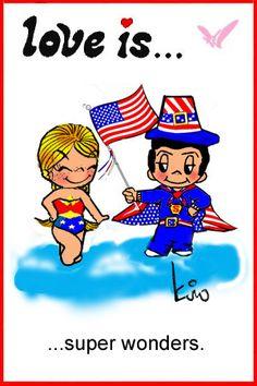 love is... super wonders. love is... wonder women & superman