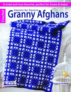 Maggie's Crochet · Square by Square Granny Afghans