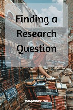 Finding a Research Question Tools For Teaching, Teaching Methods, Make Your Case, Ourselves Topic, Secondary Source, Research Question, Term Paper, Research Methods, Blog Topics