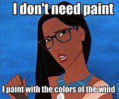 Pocahontas is my favorite!
