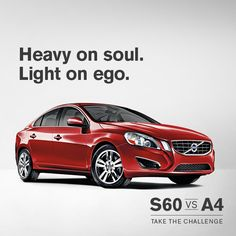 S60 Challenge: Heavy on soul. Light on ego.