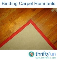 Affordable carpet remnants can be found at thrift stores and carpet discount outlets; however, it's extraordinarily expensive to have a carpet bound with carpet binding. Affordable Carpet, Cheap Carpet, Diy Carpet, Carpet Ideas, Stair Carpet, Carpet Cleaning Business, Professional Carpet Cleaning, Inspiral Carpets, Rugs On Carpet