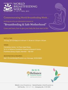 At Sir H. N. Reliance Foundation Hospital and Research Centre, we are commemorating 'World Breastfeeding Week' (1st to 7th August, 2015). You are invited for a session on 'Breastfeeding and Safe Motherhood'  #WorldBreastfeedingWeek, #RespectForLife  Visit us @ RfHospital.Org