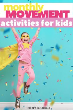 Want to inspire movement? Kids just aren't moving like they used to! Here are fun and easy ways to get kids moving with monthly movement activities! Preschool Movement Activities, Physical Activities For Toddlers, Rainy Day Activities For Kids, Occupational Therapy Activities, Gross Motor Activities, Music Activities, Preschool Music, Sensory Integration Therapy, Kids Moves