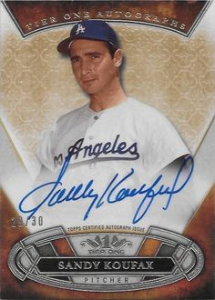 Dodgers Blue Heaven: 2015 Topps Tier One - The Dodger Autograph Cards *** Sandy Koufax Dodgers Gear, Dodgers Nation, Dodgers Baseball, Sandy Koufax, Baseball Park, I Love La, Dodger Blue, Sports Figures, National League
