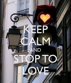 KEEP CALM AND STOP TO LOVE - by me JMK