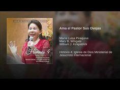 Ama el Pastor Sus Ovejas - YouTube