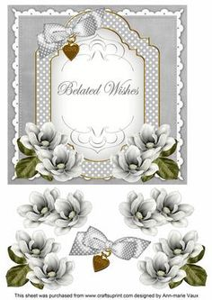 Silver Magnolia Belated Wishes Fancy 7in Decoupage Topper on Craftsuprint - Add To Basket!