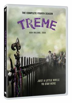 TREME SEASON 4.  http://highlandpark.bibliocommons.com/search?t=smart&search_category=keyword&q=treme+fourth&commit=Search