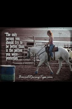 Barrel racing - compare yourself to yourself Barrel Racing Quotes, Barrel Racing Tips, Barrel Racing Horses, Barrel Horse, Rodeo Quotes, Equine Quotes, Equestrian Quotes, Equestrian Problems, Cowgirl Quote