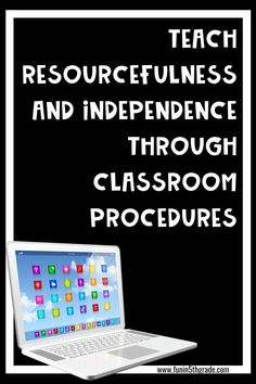 Back to school time means it's time to teach those pesky classroom procedures again! Check out this blog post and find out how to instill independence while teaching classroom procedures this year when going back to school. Students will take more pride in learning the procedures when they are taught to use their resourcefulness & be independent!