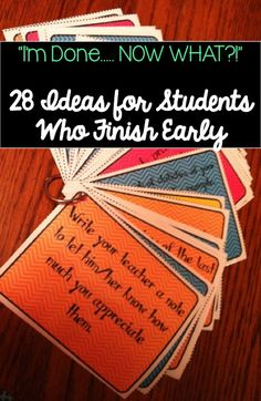 Have early finishers??? Print, laminate, cut, and put a ring though these 28 colorful task cards with ideas for student to do to keep them busy if they finish early. Make multiple sets so students can grab one when they're finished! It will help time go faster for them & help save your differentiation sanity!