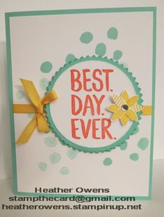 This card uses the Best Day Ever stamp set that you can receive for FREE during Sale-a-Bration from Stampin' Up!.
