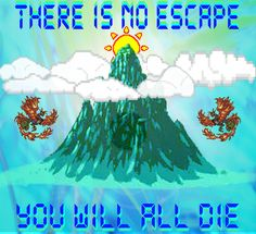 There Is No Escape (You Will All Die)   $noregazZzm