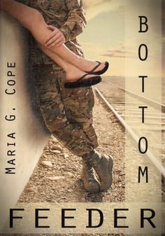 Bottom Feeder by Maria G Cope available free for limited time on Nook and Kindle