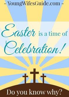 Have you taken the time, as a family, to prepare your heart for the true meaning of Easter? Do you really know WHY Easter is a CELEBRATION?