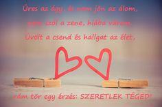 Valentin napi idézetek képekkel - Valentinnap Info Jokes Quotes, True Quotes, Qoutes, I Love You, Buddha, Poems, Place Card Holders, Messages, Sayings