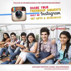 Share your favourite moments using #geufriends on Instagram and daily winning entry will be hosted on Official Instagram page of Graphic Era University. Lucky winners will get freebies and giveaways. Follow us at instagram.com/graphicerauniversity Keep Hashtagging!