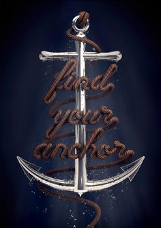 The anchor and the words would make for a sweet tattoo