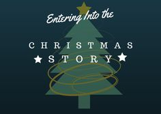 IE3--Entering into the Christmas Story