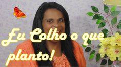 Carla Santana ♥♥ Eu colho o que planto!