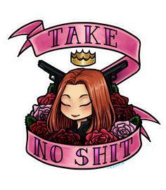 """""""Take no shit"""" Natasha"""