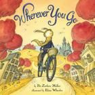 A bicycling bunny goes on a grand adventure in the book Wherever You Go by author Pat Zietlow Miller and illustrator Eliza Wheeler Good Books, Books To Read, Go Pats, Book Trailers, Children's Book Illustration, Book Illustrations, Back Home, New Pictures, Childrens Books