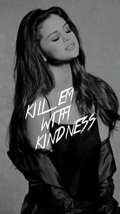 Kill em with kindness Selena Gomez Hair, Selena Gomez Style, Taylor Swift, Jonas Brothers, Sabrina Carpenter, Demi Lovato, Miley Cyrus, Shawn Mendes, Ariana Grande
