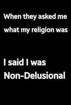 #Religion #delusion - TH