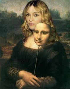 Madonna Lisa? :P