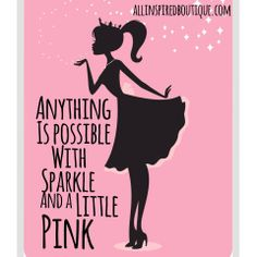 Sparkle and Pink Be Inspired!