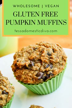 Wholesome Pumpkin Muffins - Gluten Free & Vegan - Tessa the Domestic Diva