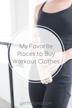 My Favorite Places to Buy Workout Clothes - Get Fit Fiona Fitness Gear, Fitness Tips, New Balance Store, Squats And Lunges, Get The Job, How To Do Yoga, Workout Gear, Sport Outfits, Cardio