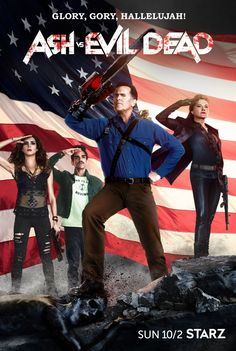 Ash vs Evil Dead Patriot Poster Ash Vs. Evil Dead Season 2 Poster Promises Guts…
