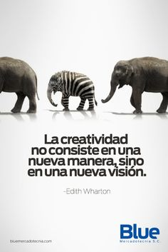 Frases sobre creatividad y mercadotecnia para compartir.