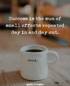 Success is the sum of small efforts repeated day in and day out. Treatment Projects Care Design home decor Work Quotes, Great Quotes, Quotes To Live By, Me Quotes, Motivational Quotes, Inspirational Quotes, Quote Meme, Cool Words, Wise Words