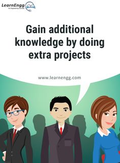 "Gain additional knowledge by doing extra projects. To know more, read our blog post ""How to Increase Your Employability: Tips for Engineering students"" [Click on the image] ‪#learnengg‬ ‪#engineering‬ ‬#skills"