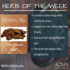 #WellnessWednesday: Herb of the Week, He Shou Wu!  #integrativelife