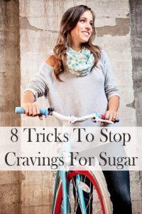 8 Tricks to stop sugar cravings.