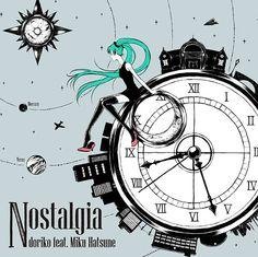 Nostalgia - doriko feat. Hatsune Miku (Available for download at: www.storeaniman.ga)