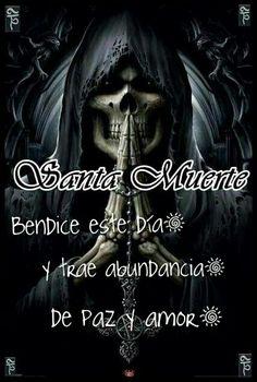Imágenes De La Santa Muerte Con Frases Chidas 23 Santa Muerte
