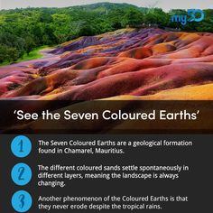 Sand never looked so good! Take a vacation to Mauritius and see the Seven Coloured Earths.